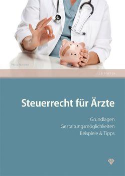 Steuerrecht für Ärzte von Ausserer,  Helga