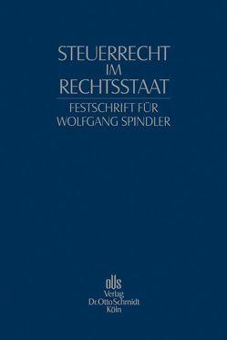 Steuerrecht im Rechtsstaat von Mellinghoff,  Rudolf, Schön,  Wolfgang, Viskorf,  Hermann-Ulrich