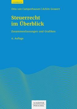 Steuerrecht im Überblick von Campenhausen,  Otto, Grawert,  Achim