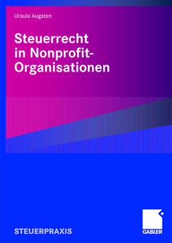 Steuerrecht in Nonprofit-Organisationen von Augsten,  Ursula