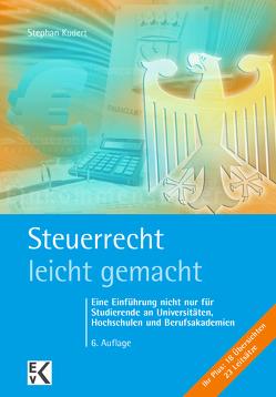 Steuerrecht – leicht gemacht von Kudert,  Stephan