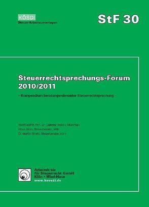 Steuerrechtsprechungs-Forum 2010/2011 von Gosch,  Dietmar, Korn,  Klaus, Strahl,  Martin