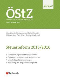 Steuerreform 2015/2016 von Hirschler,  Klaus, Jirousek,  Heinz, Melhardt,  Stefan, Nolz,  Wolfgang, Sutter,  Franz Philipp, Urtz,  Christoph
