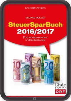 SteuerSparBuch 2016/2017 von Müller,  Eduard