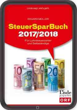 SteuerSparBuch 2017/2018 von Müller,  Eduard