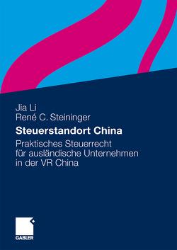 Steuerstandort China von Li,  Jia, Steininger,  René