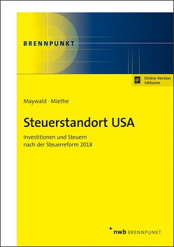 Steuerstandort USA von Maywald,  Andreas, Miethe,  Norbert