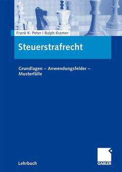 Steuerstrafrecht von Kramer,  Ralph, Peter,  Frank K.