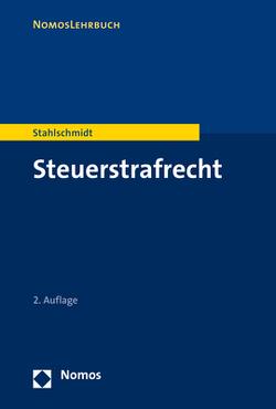 Steuerstrafrecht von Stahlschmidt,  Michael