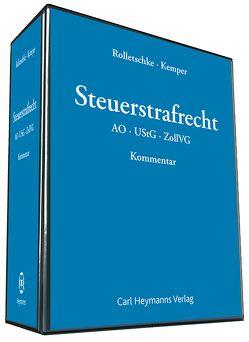 Steuerstrafrecht von Kemper,  Martin, Rolletschke,  Stefan
