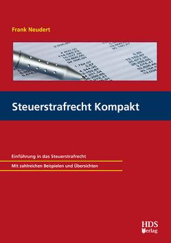 Steuerstrafrecht Kompakt von Neudert,  Frank