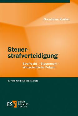 Steuerstrafverteidigung von Bornheim,  Wolfgang, Kröber,  Nils