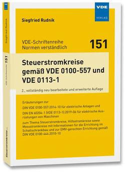 Steuerstromkreise gemäß VDE 0100-557 und VDE 0113-1 von Rudnik,  Siegfried