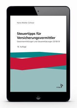 Steuertipps für Versicherungsvermittler von Schoor,  Hans Walter
