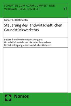 Steuerung des landwirtschaftlichen Grundstücksverkehrs von Hoffmeister,  Friederike