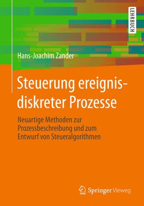 Steuerung ereignisdiskreter Prozesse von Zander,  Hans-Joachim