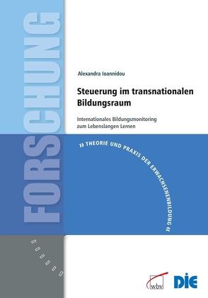 Steuerung im transnationalen Bildungsraum von Ioannidou,  Alexandra