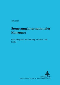 Steuerung internationaler Konzerne von Laas,  Tim