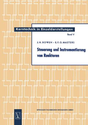 Steuerung und Instrumentierung von Reaktoren von Bowen,  John Henry