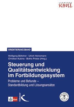 Steuerung und Qualitätsentwicklung im Fortbildungssystem von Boettcher,  Wolfgang, Heinemann,  Ulrich, Kubina,  Christian, Priebe,  Botho