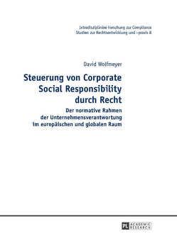 Steuerung von Corporate Social Responsibility durch Recht von Wolfmeyer,  David