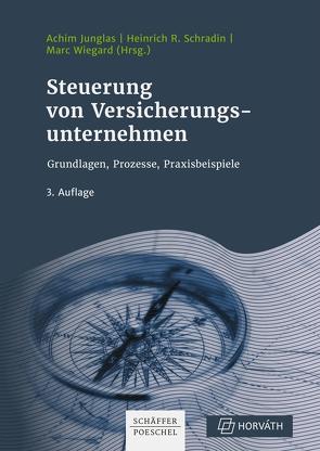 Steuerung von Versicherungsunternehmen von Junglas,  Achim, Schradin,  Heinrich, Wiegard,  Marc