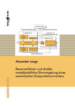 Steuerverfahren und direkte modellprädiktive Stromregelung eines vereinfachten Dreipunktstromrichters von Lange,  Alexander