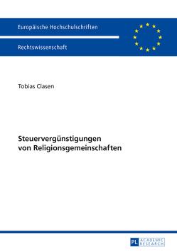 Steuervergünstigungen von Religionsgemeinschaften von Clasen,  Tobias