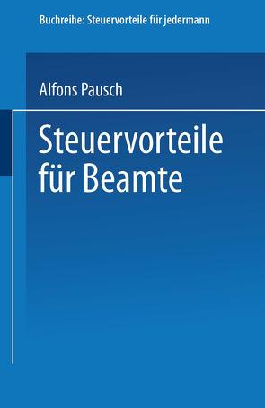 Steuervorteile für Beamte von Pausch,  Alfons