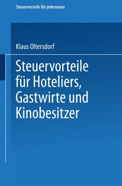 Steuervorteile für Hoteliers, Gastwirte und Kinobesitzer von Oltersdorf,  Klaus