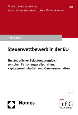 Steuerwettbewerb in der EU von Bauer,  Anja