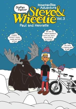 Steve & Wheelie – Mountainbike Adventure von Pastor,  Stefan