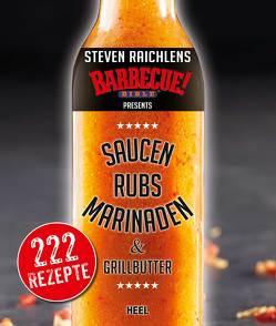 Steven Raichlens Barbecue Bible von Raichlen,  Steven