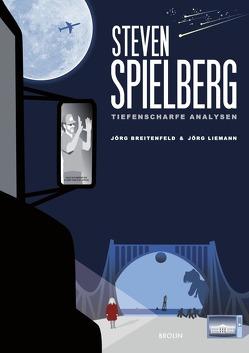 Steven Spielberg – Tiefenscharfe Analysen von Breitenfeld,  Jörg