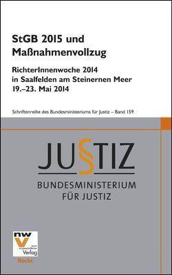 StGB 2015 und Maßnahmenvollzug von Bundesministerium für Justiz
