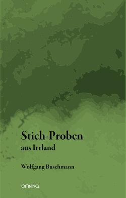 Stich-Proben aus Irrland von Buschmann,  Wolfgang