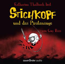 Stichkopf und das Piratenauge von Albrecht,  Henrik, Bass,  Guy, Kauffels,  Dirk, Naoura,  Salah, Thalbach,  Katharina, Williamson,  Pete