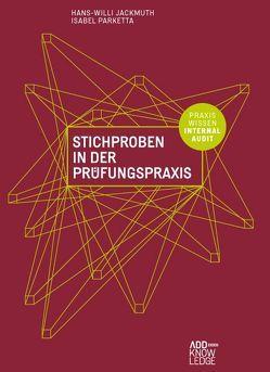 Stichproben in der Prüfungspraxis von Jackmuth,  Hans-Willi, Schindler,  Bernd
