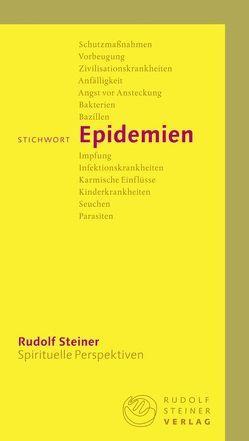Stichwort Epidemien von Gut,  Taja, Steiner,  Rudolf