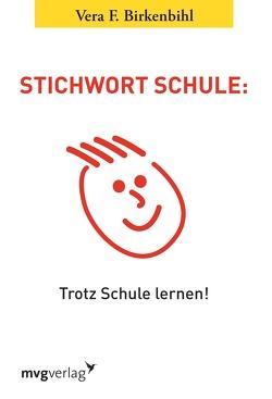 Stichwort Schule von Birkenbihl,  Vera F