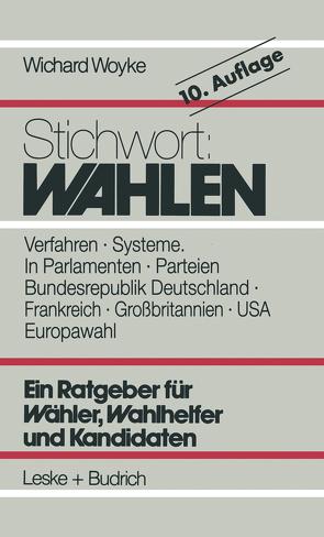Stichwort: Wahlen von Woyke,  Wichard