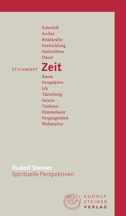 Stichwort Zeit von Stauffer,  Hans, Steiner,  Rudolf