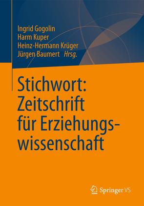 Stichwort: Zeitschrift für Erziehungswissenschaft von Baumert,  Jürgen, Gogolin,  Ingrid, Krüger,  Heinz Hermann, Kuper,  Harm