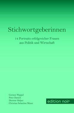 Stichwortgeberinnen von Danich,  Peter, Halper,  Dietmar, Moser,  Christian Sebastian, Wappel,  Carmen