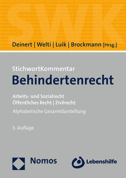 StichwortKommentar Behindertenrecht von Brockmann,  Judith, Deinert,  Olaf, Luik,  Steffen, Welti,  Felix