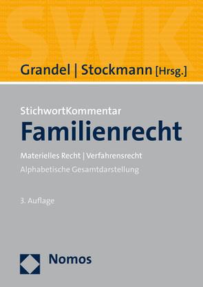 StichwortKommentar Familienrecht von Grandel,  Mathias, Stockmann,  Roland
