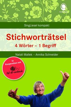Stichworträtsel für Senioren von Mallek,  Natali, Schneider,  Annika