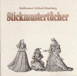 Stickmustertücher von Geismann,  Gerd, Vogl,  Elisabeth, Walter,  Angelika