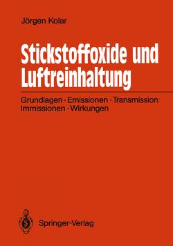 Stickstoffoxide und Luftreinhaltung von Kolar,  Jörgen