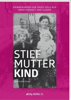Stiefmutterkind von Heinz Kolz